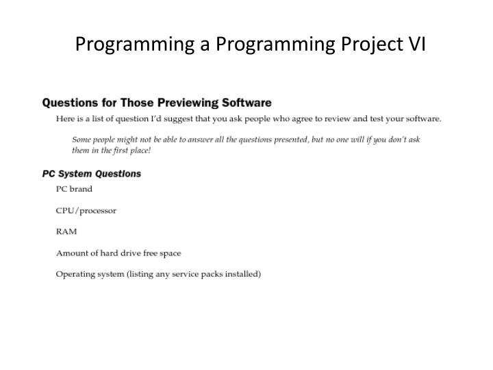 Programming a Programming Project VI