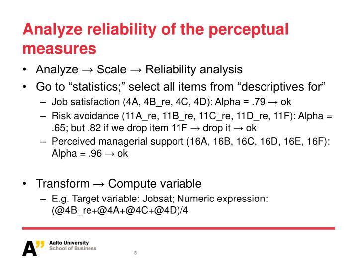Analyze reliability of the perceptual measures