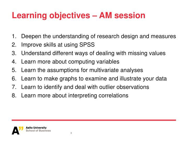 Learning objectives am session