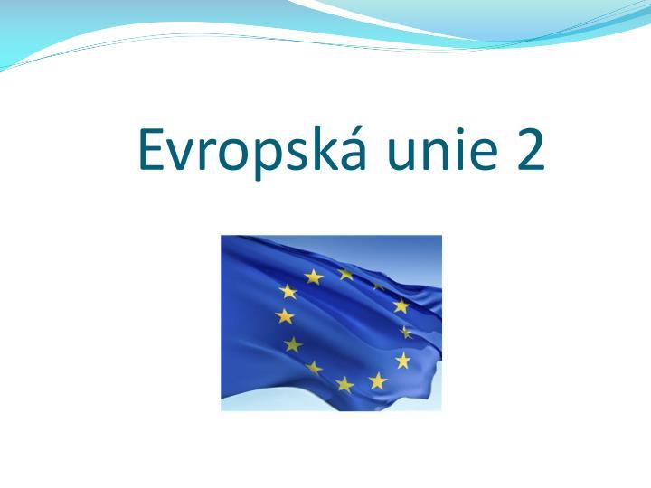 Evropsk unie 2