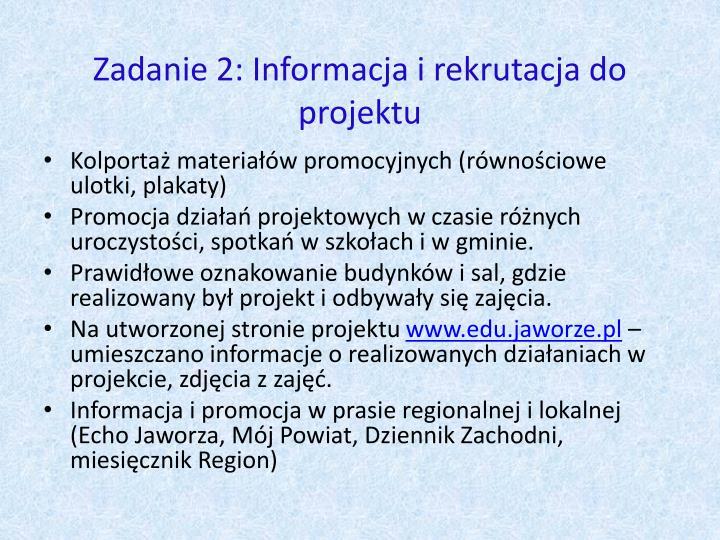 Zadanie 2: Informacja i rekrutacja do projektu