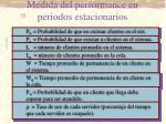 medida del performance en periodos estacionarios