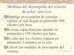 medidas del desempe o del sistema de colas ejercicio