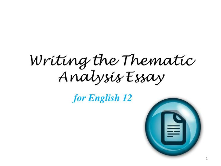 writing the thematic analysis e ssay n.