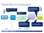 typical web chat deployment