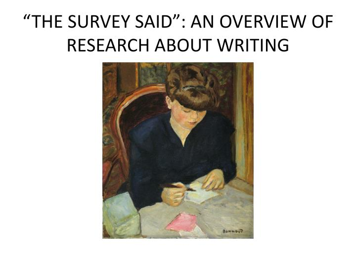 the survey said an overview of research about writing n.