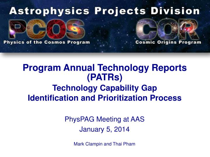physpag meeting at aas january 5 2014 mark clampin and thai pham n.