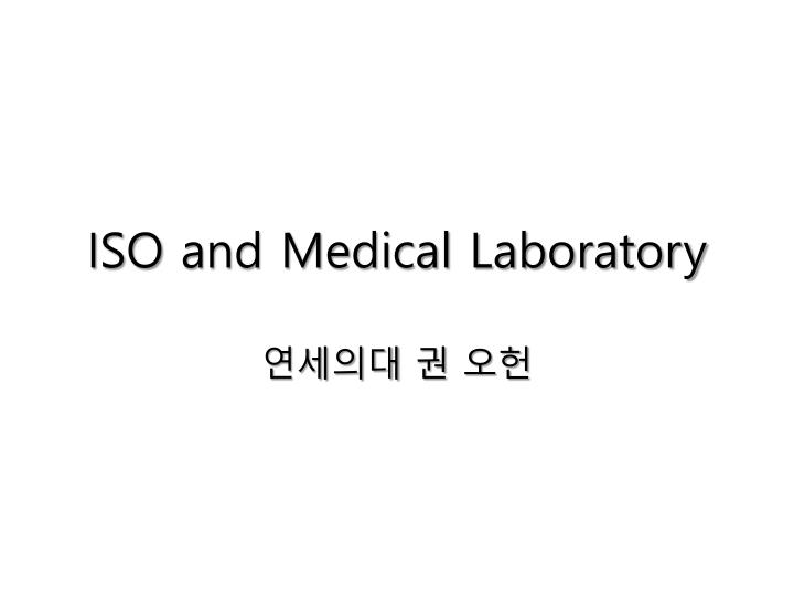 iso and medical laboratory n.