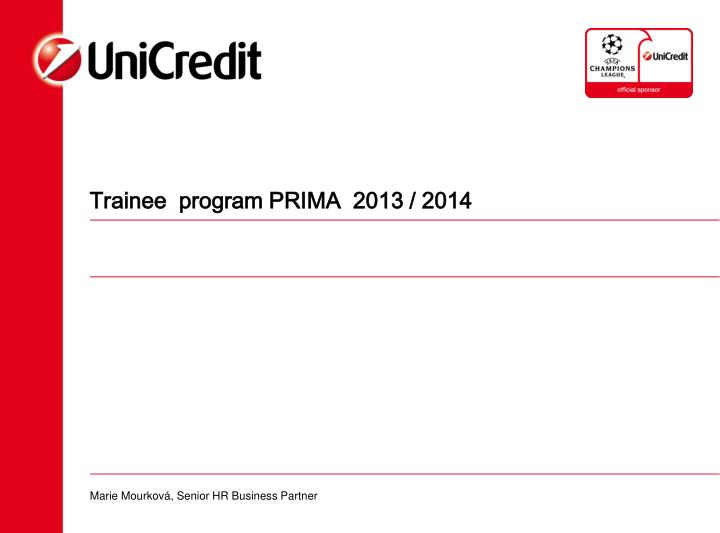 trainee program prima 2013 2014 n.