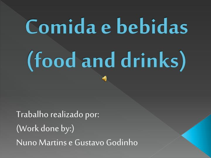 comida e bebidas food and drinks n.