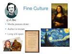 fine culture