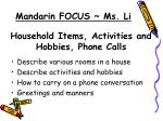 household items activities and hobbies phone calls