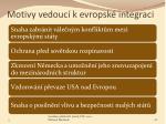 motivy vedouc k evropsk integraci