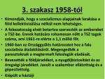 3 szakasz 1958 t l