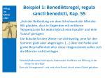 beispiel 1 benediktsregel regula sancti benedicti kap 55