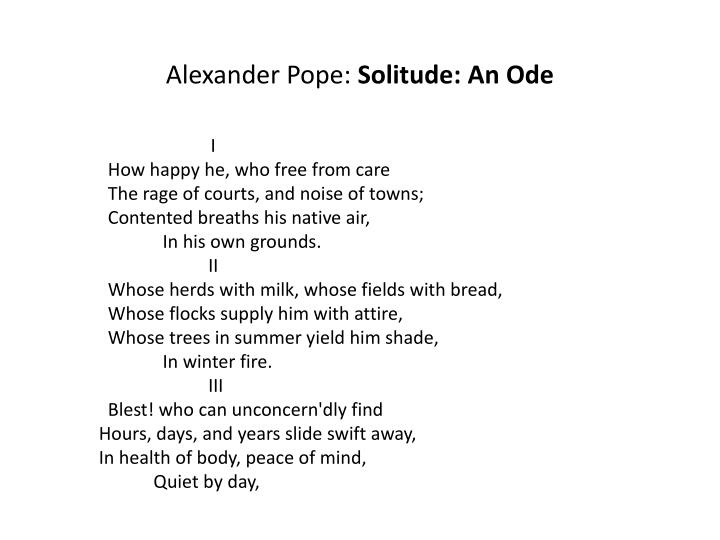 ppt alexander pope solitude an ode powerpoint presentation alexander pope solitude an ode