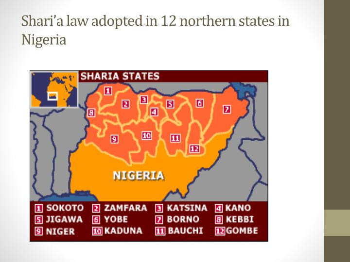 Shari a law adopted in 12 northern states in nigeria