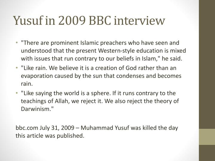 Yusuf in 2009 BBC interview