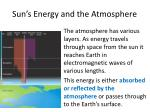 sun s energy and the atmosphere