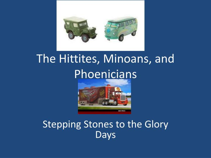 the hittites minoans and phoenicians n.