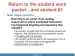 return to the student work packet and student 1
