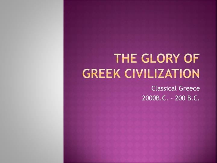 the glory of greek civilization n.