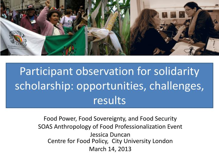 participant observation for solidarity s cholarship opportunities challenges results n.