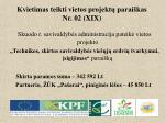 kvietimas teikti vietos projekt parai kas nr 02 xix