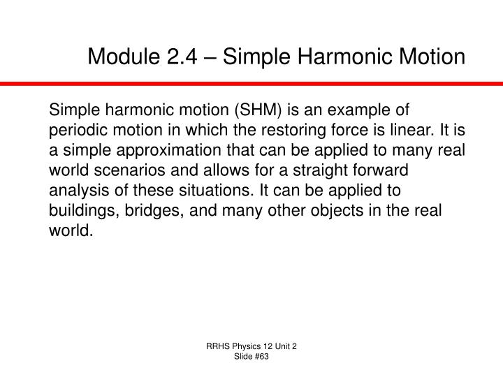 Module 2.4 – Simple Harmonic Motion