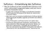 sufismus entwicklung des sufismus1