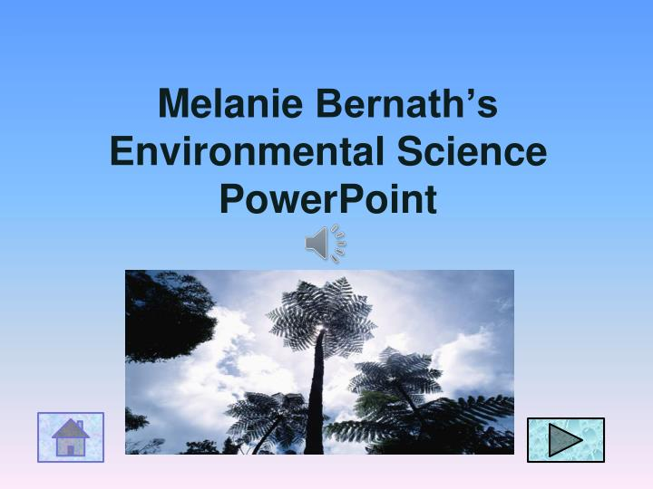 melanie bernath s environmental science powerpoint n.