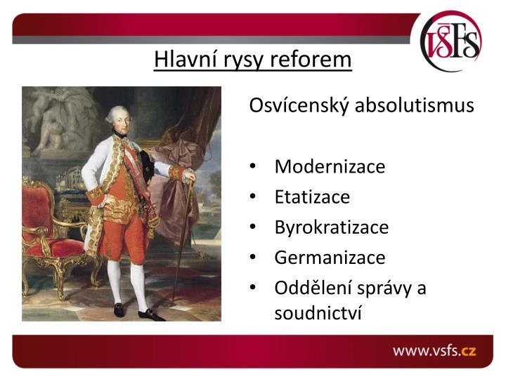 Hlavn rysy reforem