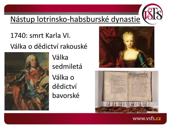 N stup lotrinsko habsbursk dynastie