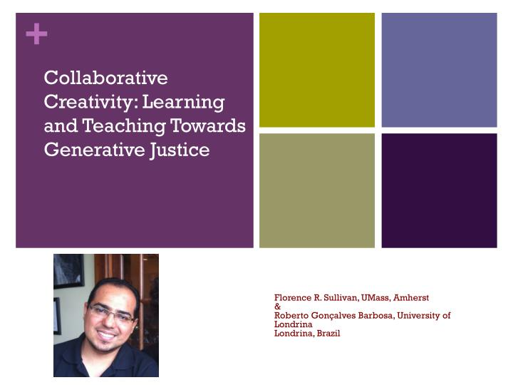 collaborative creativity learning and teaching towards generative justice n.