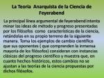 la teoria anarquista de la ciencia de feyerabend1