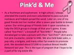 pink d me