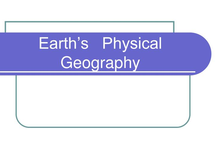 earth s physical geography n.