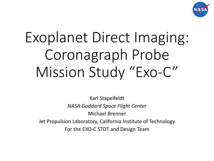 exoplanet direct imaging coronagraph probe mission study exo c n.