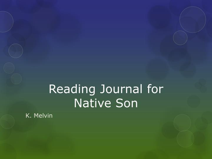 reading journal for native son n.