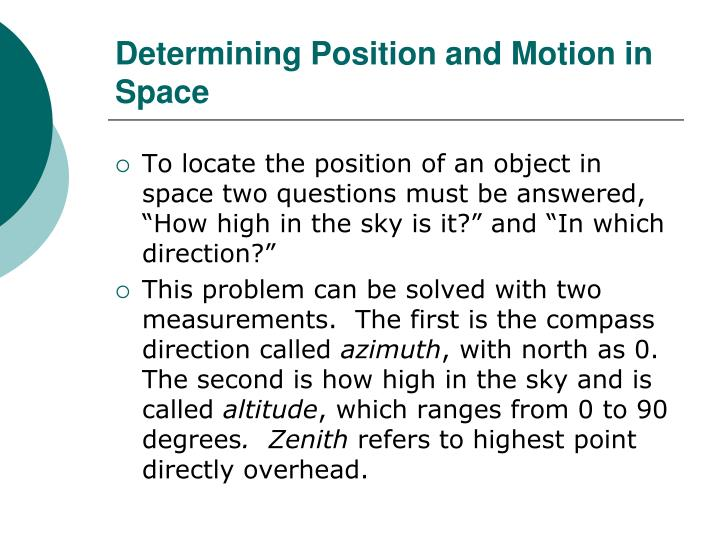 Determining Position and Motion in Space