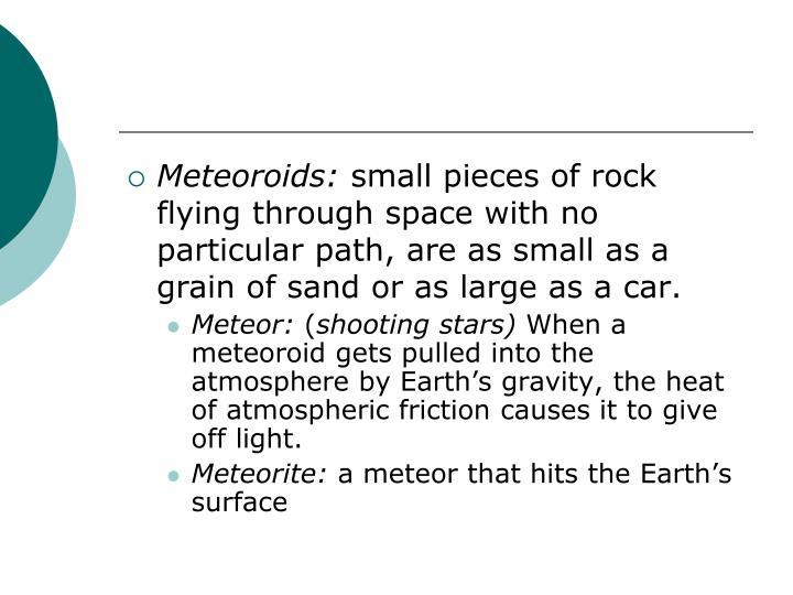 Meteoroids: