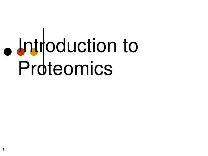 introduction to proteomics n.
