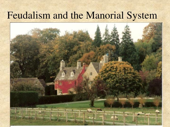 feudalism and the manorial system n.
