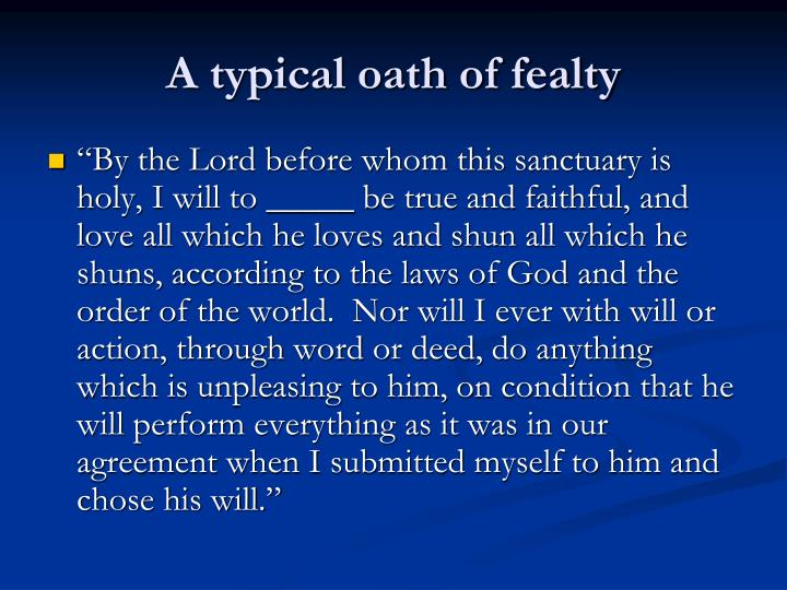 A typical oath of fealty