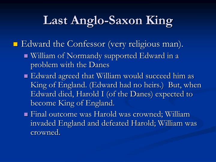 Last anglo saxon king