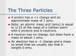 the three particles