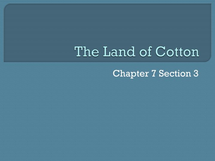 the land of cotton n.