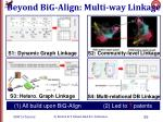 beyond big align multi way linkage