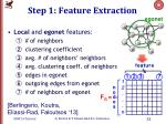 step 1 feature extraction