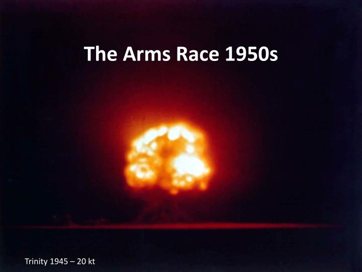 the arms race 1950s n.